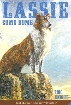 Lassie Come-Home By Knight, Eric/ Kirmse, Marguerite (ILT)