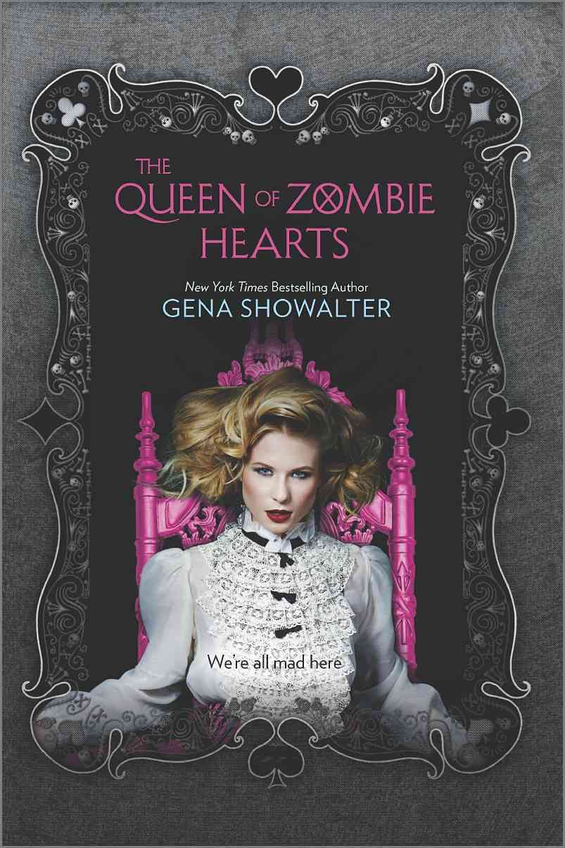 The Queen of Zombie Hearts By Showalter, Gena
